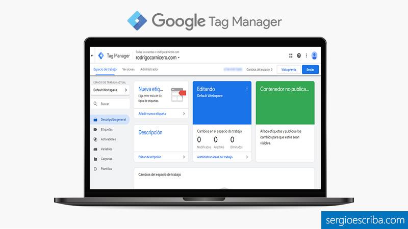 Tutorial de la herramienta Google Tag Manager