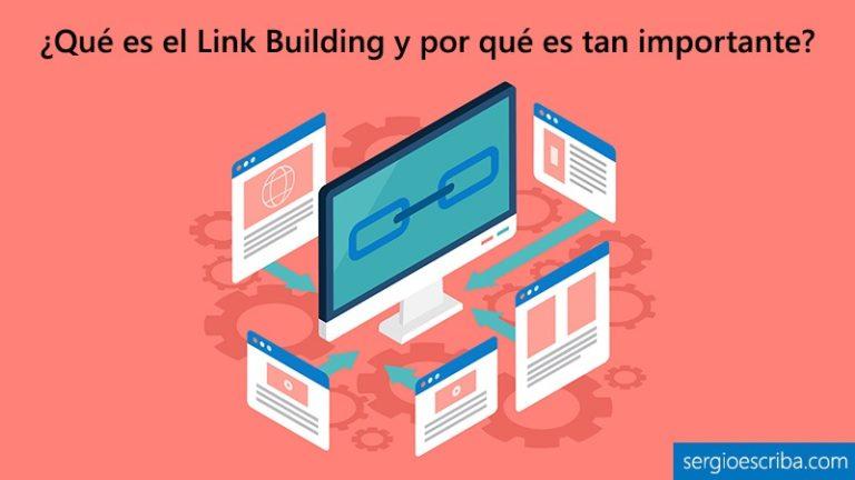 Qué es el Link building y qué importancia tiene en una estrategia SEO